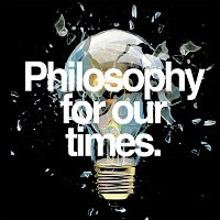 What do we really know?   Renata Salecl, Philip Goff & Simon Blackburn