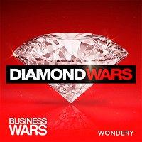 Diamond Wars | The Diamond Rush | 1