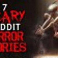 7 CHILLING Reddit Horror Stories to crack the mind