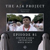 81 - Steven 'Boys State' Garza Interview