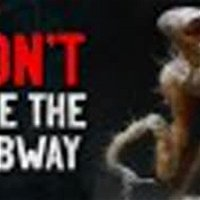 """DON'T Ride the Subway"" Creepypasta"