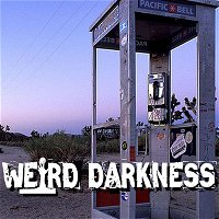 """HAUNTED MOJAVE PHONE BOOTH"" and 9 More True Scary Paranormal Horror Stories! #WeirdDarkness"