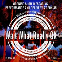 Morning show messaging, performance and delivery at Fox 35
