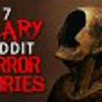 7 MIND WARPING Reddit Horror Stories for the Halloween month