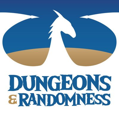 Dungeons & Randomness: A D&D Podcast