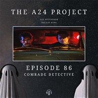 86 - Comrade Detective