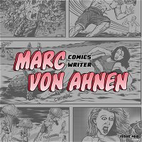 Everything's a vampire! Marc Von Ahnen on comedy writing, artistic inspirations, and collaborating