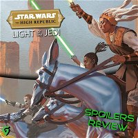 Light Of The Jedi Star Wars High Republic Spoilers Review