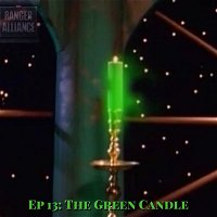 Ranger Alliance Ep. 13: The Green Candle