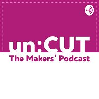 8. How selfish am I with my craft? | un:CUT - the makers' podcast