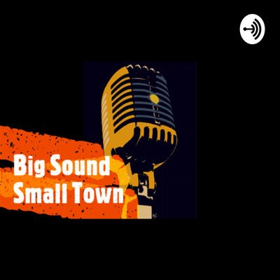 Big Sound, Small Town