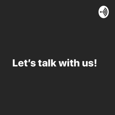 Let's talk with us!
