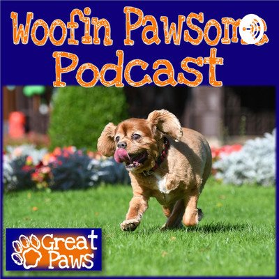 Woofin Pawsome Podcast