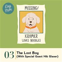 Ep #03 - The Lost Boy (with Special Guest Nik Glaser)
