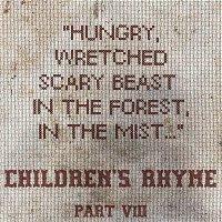 The Feeding - Part VIII - Children's Rhyme