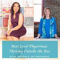Episode 65: Bringing the Soul back into Medicine Part 2: Restoring Our Souls w/Dr. Pam Pappas