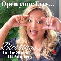 Episode 13: Blessings in the Storm of Adultery
