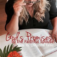 Episode 15: God's Promises to the Faithful Partner