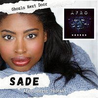Sade Sellers, Afro Horror Podcast