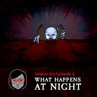 What Happens At Night