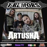 AS: Tremors | ARTUSHA guitarist David Landers & vocalist Kent Stewart