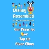 Our Pixar In: Our Top 10 Pixar Films