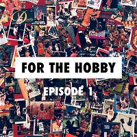 For the Hobby Episode 1 • The Foundation - Josh + Chris