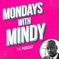 Mondays With Mindy | Season 3, Episode 2: Malcolm Barrett