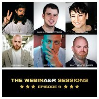 EP 9   THE WEBINA&R SESSIONS: Another Perspective...