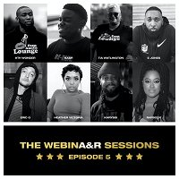 EP 5   THE WEBINA&R SESSIONS: Jamla Records & The Soul Council