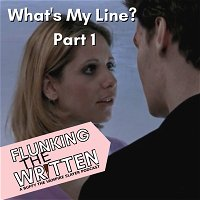 Flunking The Written: What's My Line? - Part 1