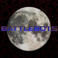 203: Battlebots on the Moon