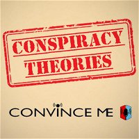 Episode 25 - Conspiracy Theories