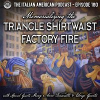 IAP 180: Memorializing the Triangle Shirtwaist Factory Fire with Special Guests Mary Anne Trasciatti and Edvige Giunta