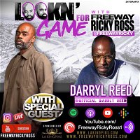 Lookin' For Game w/ Darryl Reed Ep. 4