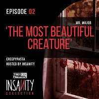 Episode 02 - The Most Beautiful Creature