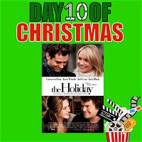 DAY 10 of Christmas: 'The Holiday'