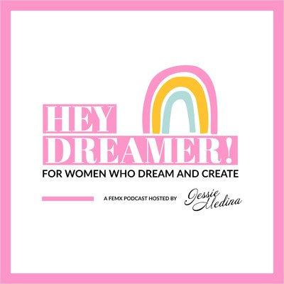 HEY DREAMER!