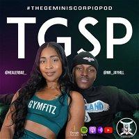 The Gemini Scorpio Podcast Episode 045 | Filtered