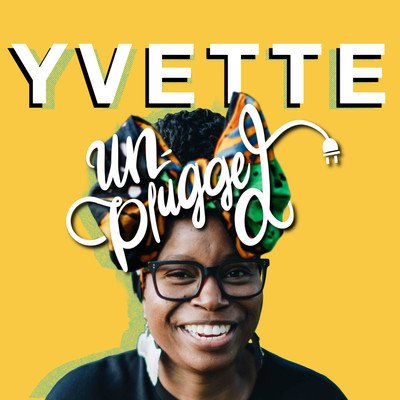 Yvette, Unplugged!