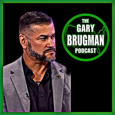 THE GARY BRUGMAN PODCAST