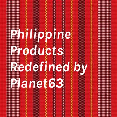 Philippine Products Redefined by Planet63