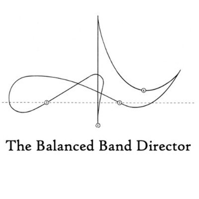 The Balanced Band Director