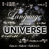 5: Language of the Universe (Relationship Between Physics and Math)