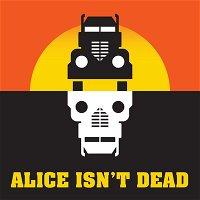 Alice Isn't Dead Novel Excerpt 1
