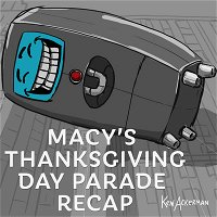 934 - Thanksgiving Day Parade Recap 2020