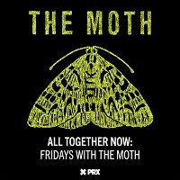 All Together Now: Fridays with The Moth - Ivan Kuraev & Dante Jackson