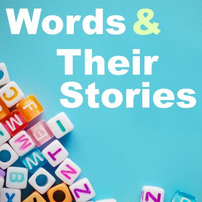 Words and Their Stories - VOA Learning English