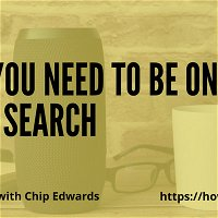 Why You Need to be on Voice Search with Chip Edwards