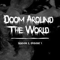 Doom Around The World - Sound Animal Mix #1 (S2E1)
